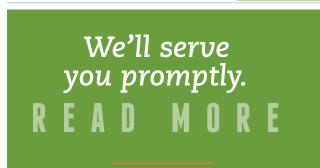 We'll serve you promptly. | Read more
